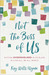 Not the Boss of Us by Kay Wills Wyma
