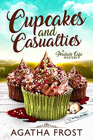 Cupcakes and Casualties (Peridale Cafe Mystery #11)