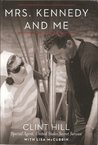 Mrs. Kennedy and Me [Large Print Edition] an Intimate Memoir (LARGE PRINT EDITION An Intimate Memoir)