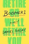 Boomer1: A Novel