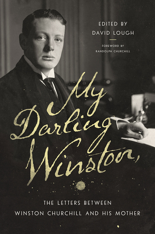 my-darling-winston-the-letters-between-winston-churchill-and-his-mother
