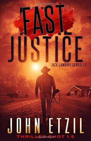 Fast Justice: Jack Lamburt 1.5