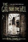 The Girl from the Well (The Girl from the Well, #1)