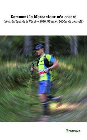 Comment le Mercantour m'a essoré: Récit du Trail de la Vésubie 2016, 55km et 3400m de dénivelé