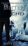 Bitter End: Fallen Cross Pack: Book Four