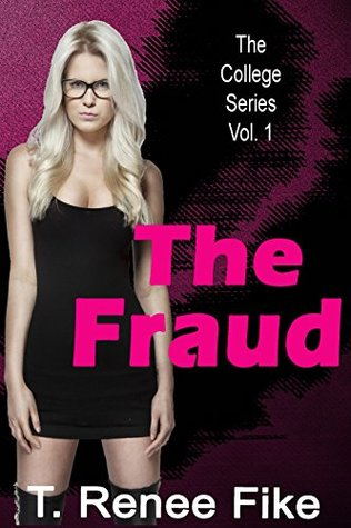 The Fraud (The College Series)