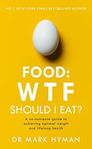 Food what the heck should i eat by mark hyman fandeluxe Gallery