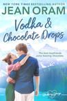 Vodka and Chocolate Drops (Blueberry Springs, #5)