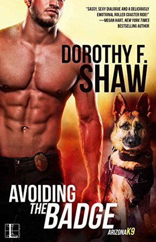 Avoiding the Badge (Arizona K9 #1)