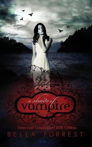 A Shade of Vampire: New & Lengthened 2015 Edition