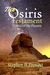 The Osiris Testament by Stephen H. Provost