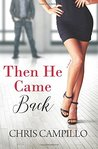 Then He Came Back (Love From Austin Book 2) (Volume 2)