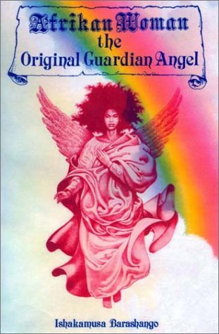 Afrikan Woman: The Original Guardian Angel