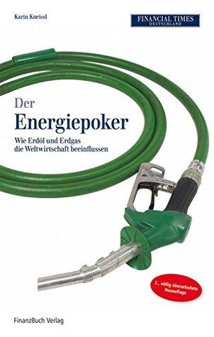 Der Energiepoker: Wie Erdöl und Ergas die Weltwirtschaft beeinflussen