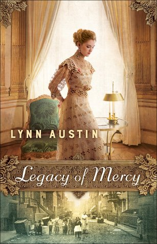Legacy of Mercy by Lynn Austin