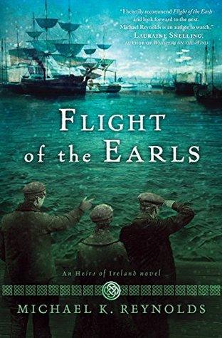 Flight of the Earls (An Heirs of Ireland Novel)