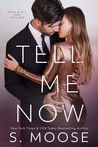 Tell Me Now (A Show and Tell Duet 1)