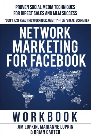 Network Marketing For Facebook The Workbook By Jim Lupkin