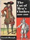 The Cut of Men's Clothes 1600-1900