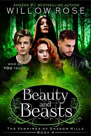 Beauty and Beasts (The Vampires of Shadow Hills, #4)
