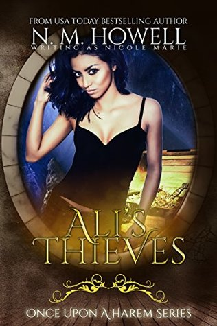 Ali's Thieves by Nicole Marie