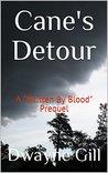 Cane's Detour: A