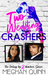 Two Wedding Crashers (Dating By Numbers, #2) by Meghan Quinn