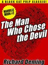 The Man Who Chose the Devil: Manville Moon, Detective #2