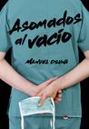 Asomados al vacío by Manuel Osuna