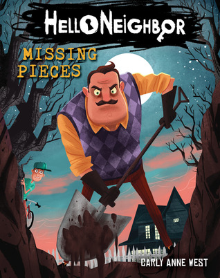 Missing Pieces (Hello Neighbor, #1) by Carly Anne West