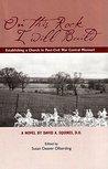 On This Rock I Will Build: Establishing a Church in Post-Civil War Missouri