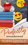 Perfectly Misunderstood (The Perfect Series Book 4)