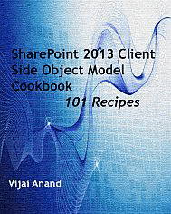 SharePoint 2013 Client Side Object Model Cookbook