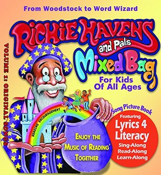 Richie Havens & Pals, Mixed Bag: Kids Sing Along & Picture Book with Six Song CD, Lyrics 4 Literacy System, Improves Reading & Spoken English Through ... Music of Richie Havens - Six Song CD Included