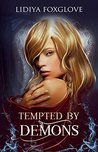 Tempted by Demons (Brides of the Sinistral Realms, #1)