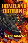 Homeland Burning (Callahan Family Saga Book 2)