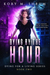 Dying by the Hour (Dying for a Living #2)