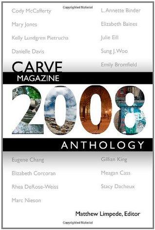 Carve Magazine 2008 Anthology