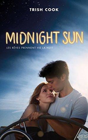 MIDNIGHT SUN édition avec affiche du film en couverture
