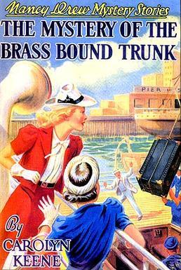 The Mystery of the Brass-Bound Trunk (Nancy Drew Mystery Stories, #17)