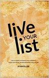 Live Your List by Ryan Eller