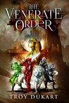 The Venerate Order (The Venerate Saga #1)