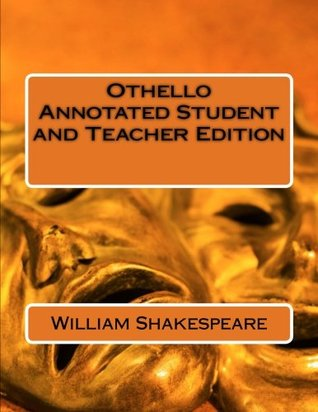 Othello Annotated Student and Teacher Edition