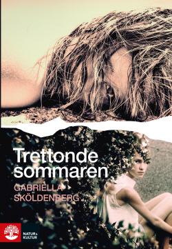 Trettonde sommaren by Gabriella Sköldenberg