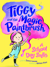 A School Day Smile (Tiggy and the Magic Paintbrush #1)