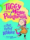 A Pet Called Nibbles (Tiggy and the Magic Paintbrush #2)