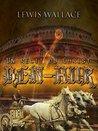 Ben-Hur (Illustré): Un récit du Christ
