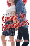 Keeping Up Appearances by Elizabeth   Stevens