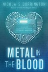 Metal in the Blood (The Mechanicals #1)