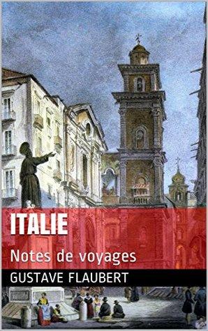 Italie: Notes de voyages